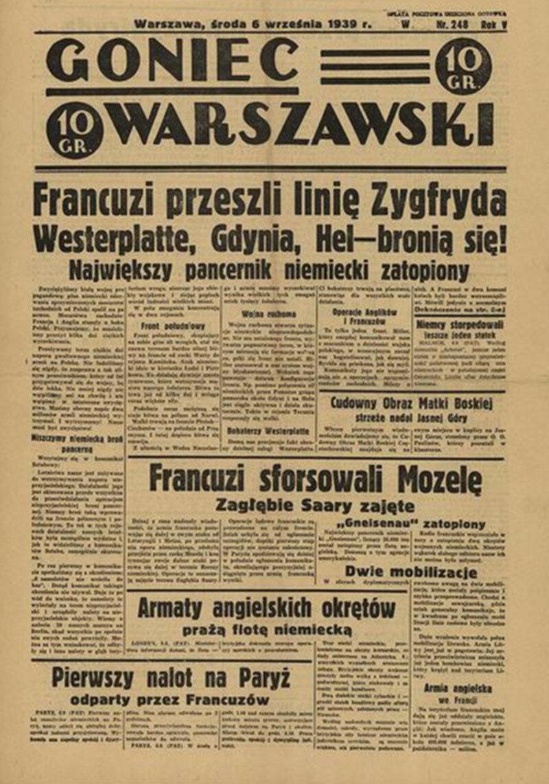 """""""Goniec Warszawski"""", 6 września Dzień przed tym, jak Naczelny Wódz Edward Rydz-Śmigły opuścił Warszawę, dziennikarze stołecznego """"Gońca"""" zaprezentowali na pierwszej stronie fantastyczny przebieg wojny."""