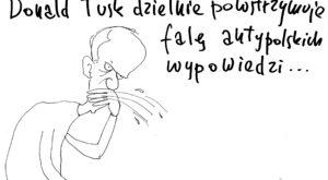 Donald Tusk powstrzymuje falę antypolskich wypowiedzi