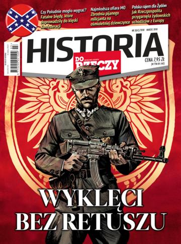 """Okładka miesięcznika """"Historia Do Rzeczy"""" nr 3/2018 (61)"""